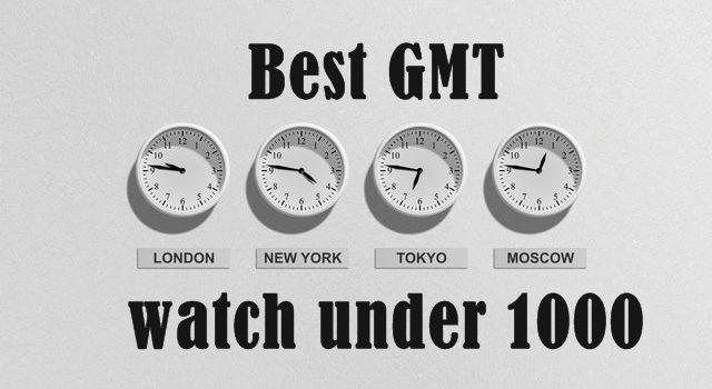Best GMT watch under 1000