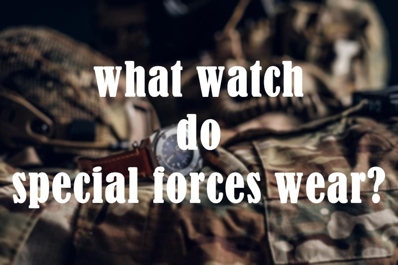 what watch do special forces wear